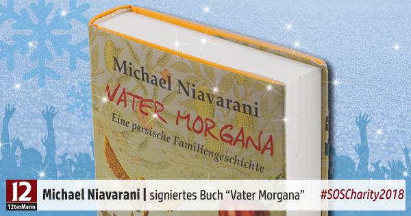 04-Niavarani-Michael-Vater-Morgana-Buch-signiert-SOSCharity18.jpg