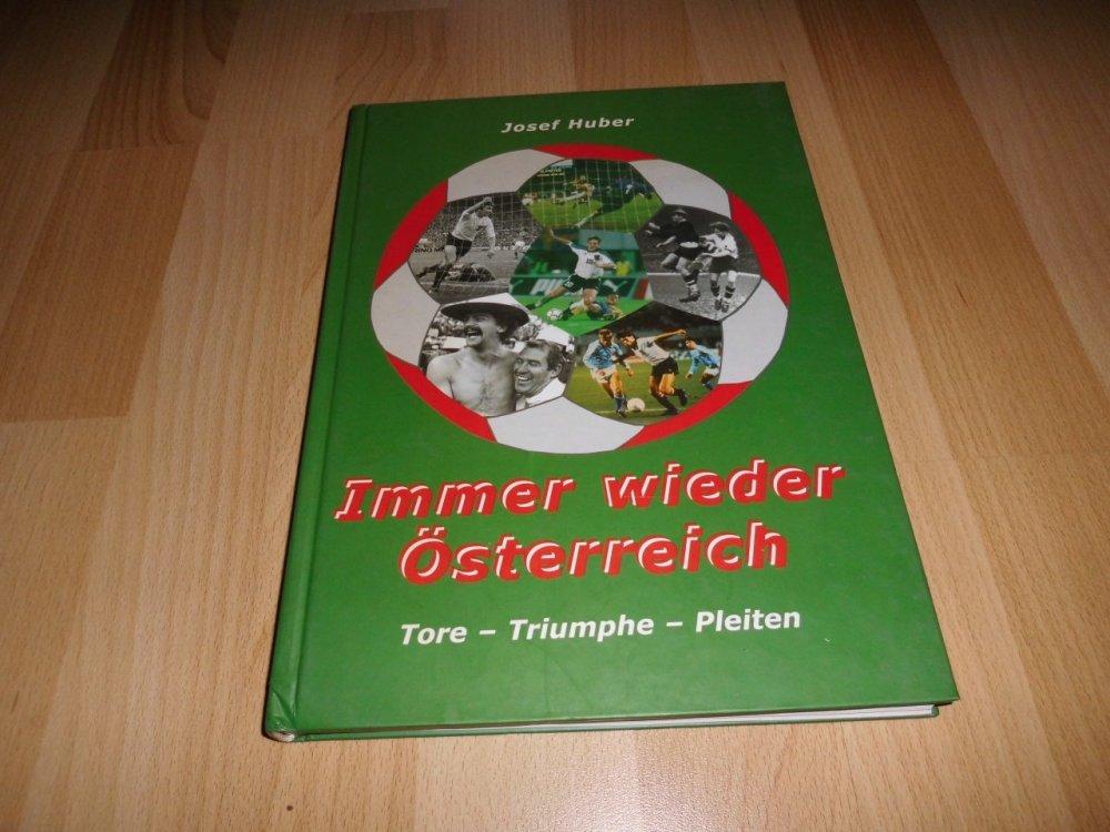 Immer wieder Österreich Tore - Triumphe - Pleiten_01.JPG